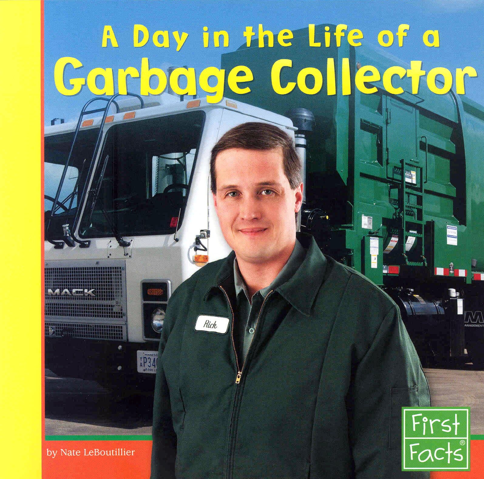 Read Online A Day in the Life of a Garbage Collector (Community Helpers at Work) pdf