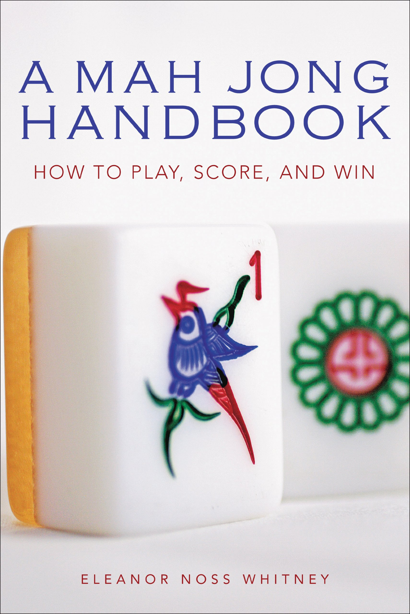 Download A Mah Jong Handbook: How to Play, Score, and Win ebook