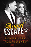 Royal Escape #2