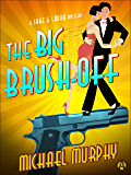 The Big Brush-off: A Jake & Laura Mystery