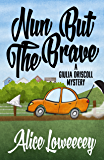Nun But The Brave (A Giulia Driscoll Mystery Book 3)