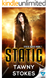 Static (Static Series Book 1)