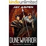 Dunewarrior (The Infinity Paradigm Book 4)