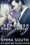Remember Our Song: A Billionaire Romance (OUR SONG SERIES Book 3)