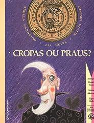 Cropas Ou Praus - Volume III