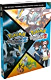 Pokémon Black Version 2 / Pokémon White Version 2: Vol. 1, The Official Pokémon Unova Strategy Guide