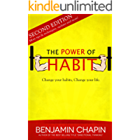 The Power Of Habit, 2nd Edition: How to Create Good Habits & Break Bad Habits (English Edition)