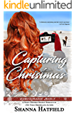 Capturing Christmas: (Sweet Western Holiday Romance) (Rodeo Romance Book 3)