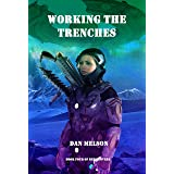 Working The Trenches (Rediscovery Book 4)