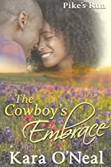 The Cowboy's Embrace (Pike's Run Book 10) Kindle Edition