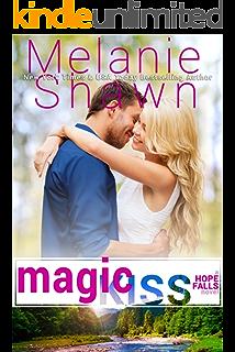 Lucky Kiss A Hope Falls Novel Book 12 Kindle Edition By Shawn Melanie Contemporary Romance Kindle Ebooks Amazon Com