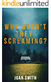 Why Aren't They Screaming (The Loretta Lawson Mysteries)