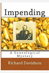 Impending: A Genealogical Mystery (Imp Mysteries Book 4) Kindle Edition