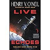 Live Echoes: The Sim War: Book Five