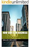 How God is in Business