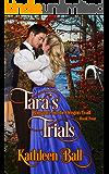 Tara's  Trials: A Christian Romance (Romance on the Oregon Trail Book 4)