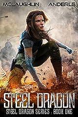Steel Dragon (Steel Dragons Series Book 1) Kindle Edition