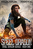 Steel Dragon (Steel Dragons Series Book 1) (English Edition)