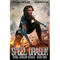 Steel Dragon (Steel Dragons Series Book 1) (English Edition)