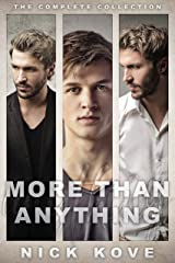 More Than Anything: The Complete Collection Kindle Edition