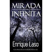 Mirada Infinita: Un terrible caso de asesinato basado en hechos reales (Spanish Edition) Apr 20, 2016