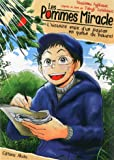 Les pommes miracle - L'histoire vraie d'un paysan en quête du naturel