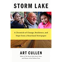 Storm Lake A Chronicle of Change, Resilience, and Hope from a Heartland Newspaper