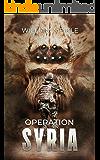 Operation Syria (S-Squad Book 6)
