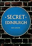 Secret Edinburgh