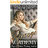 Revenge Academy: The Boys of Westview Academy Book Two
