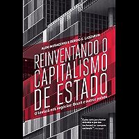 Reinventando o capitalismo de Estado: O Leviatã nos negócios: Brasil e outros países