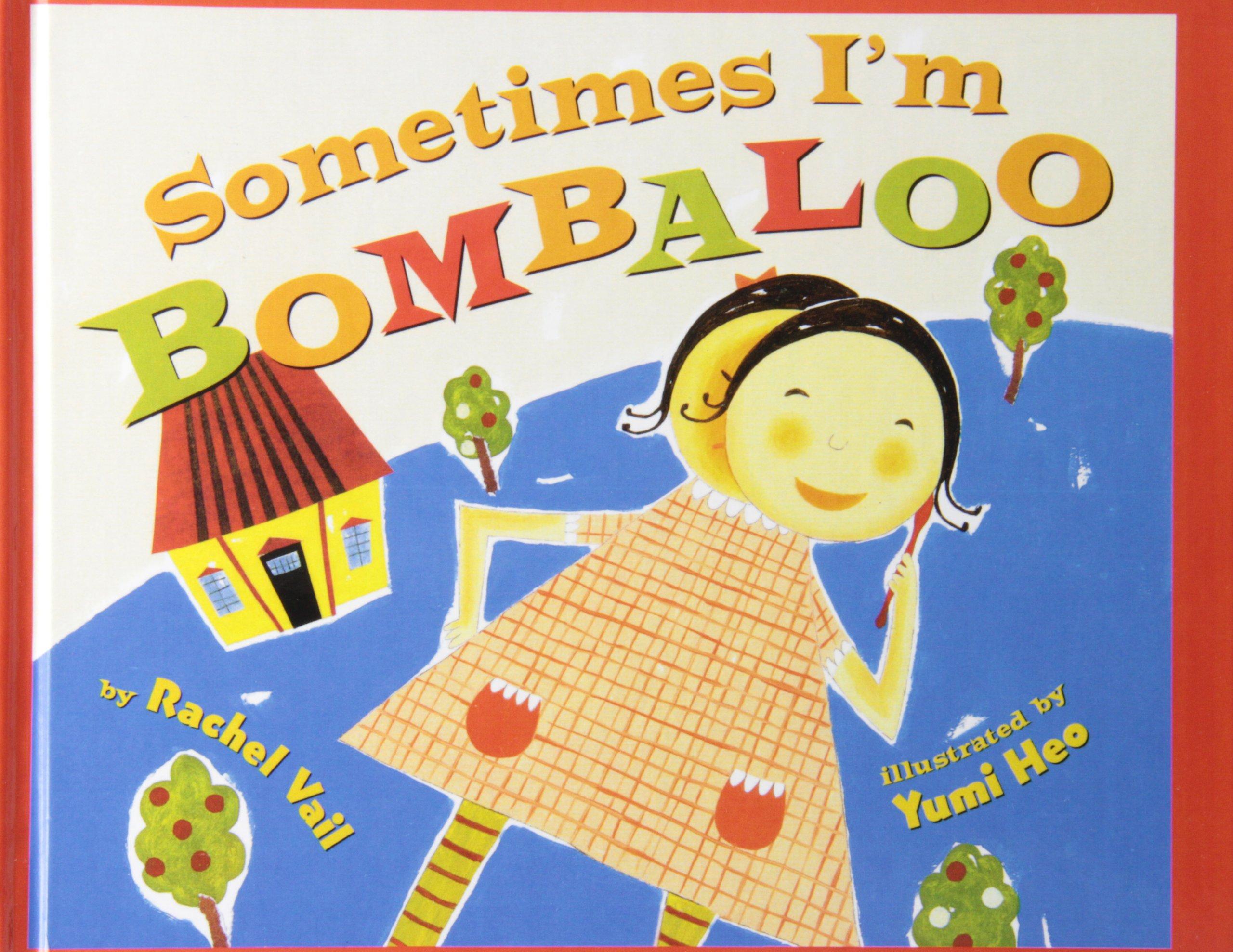 Sometimes I'm Bombaloo (Scholastic Bookshelf) pdf