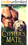 Cypher's Mate (Shifters Forsaken Book 1)