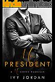 Mr. President - A Hot Romance (Mr Series - Book #8)