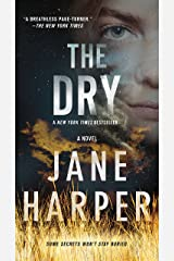 The Dry: A Novel Kindle Edition