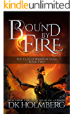 Bound by Fire (The Cloud Warrior Saga Book 2)