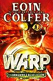The Hangman's Revolution (W.A.R.P. Book 2) (WARP)