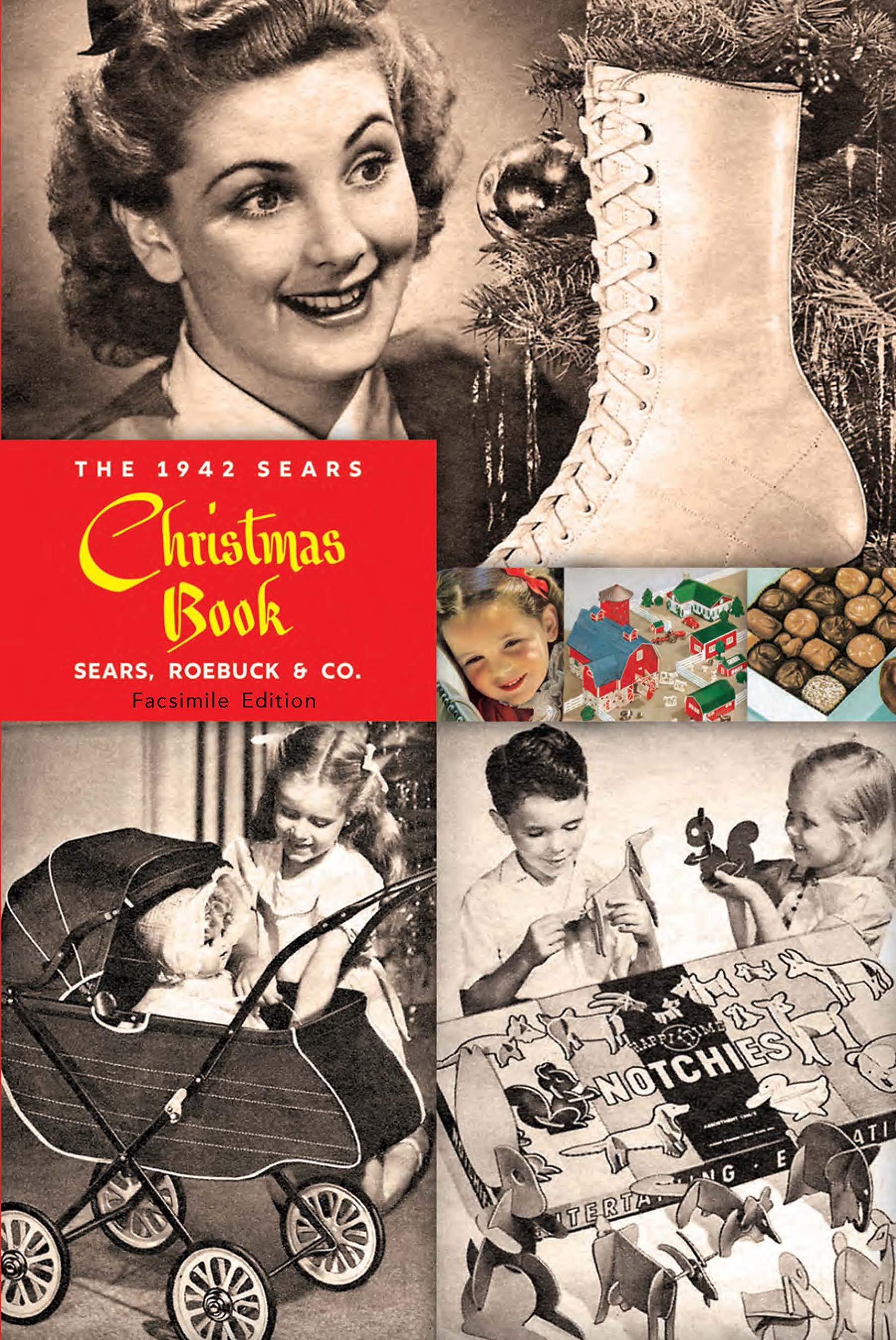 Sears Christmas Catalog 2021 The 1942 Sears Christmas Book Sears Roebuck And Co Judd Jr Ben B 9780486838007 Amazon Com Books
