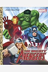 The Mighty Avengers (Marvel: The Avengers) (Little Golden Book) Kindle Edition