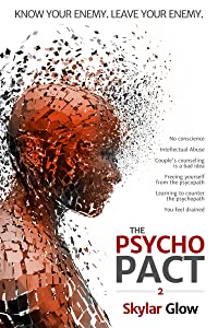 The Psycho Pact (2): Know your enemy. Leave your enemy. (PsychoPact)