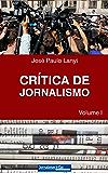 Crítica de Jornalismo: Volume I