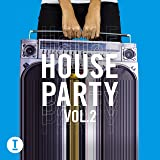 Toolroom House Party Vol. 2 [Explicit]