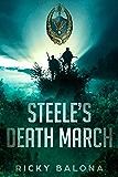 Steele's Death March.: By Blood Spilt (By Blood Split Book 3)