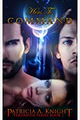 Hers To Command (Verdantia Book 1) Kindle Edition