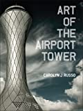 Art of the Airport Tower