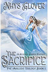 The Sacrifice: A Reverse Harem Fantasy (The Airluds Trilogy Book 1) Kindle Edition