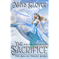 The Sacrifice: A Reverse Harem Fantasy (The Airluds Trilogy Book 1) (English Edition)