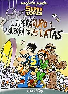 Superlópez. El Supergurpo contra los Demoledores Magos del ...