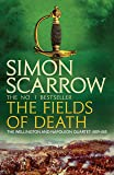 The Fields of Death (Wellington and Napoleon 4): (Revolution 4) (The Wellington and Napoleon Quartet) (English Edition)