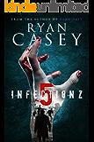 Infection Z 5 (Infection Z Zombie Apocalypse Series)